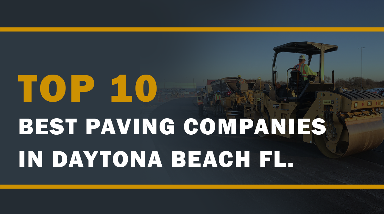 Best Paving Companies In Daytona Beach